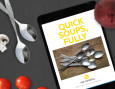 Quick Soups, Fully - Our Free Ebook