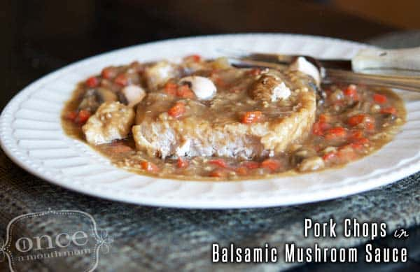 Freezer Meal: Pork Chops with Balsamic Mushroom Sauce