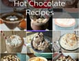 101 Hot Chocolate Beverages and Hot-Chocolate-Inspired Recipes