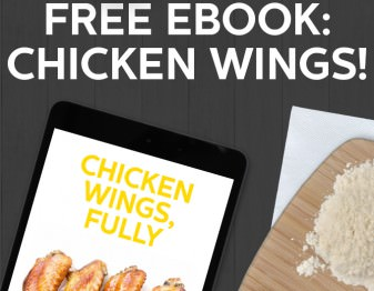 Our ebook all about making the perfect chicken wings. 44 pages of chicken wing love, and it's free!