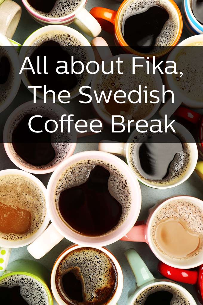 Fika, The Swedish Coffee Break
