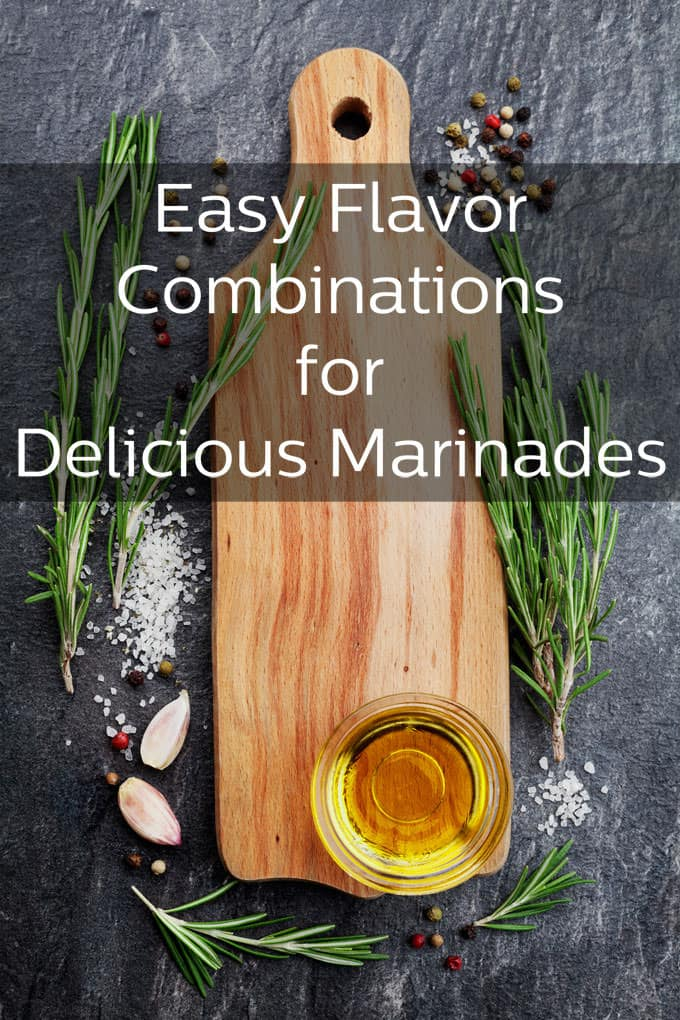 Raid your pantry for these easy flavor combos that make delicious marinades.