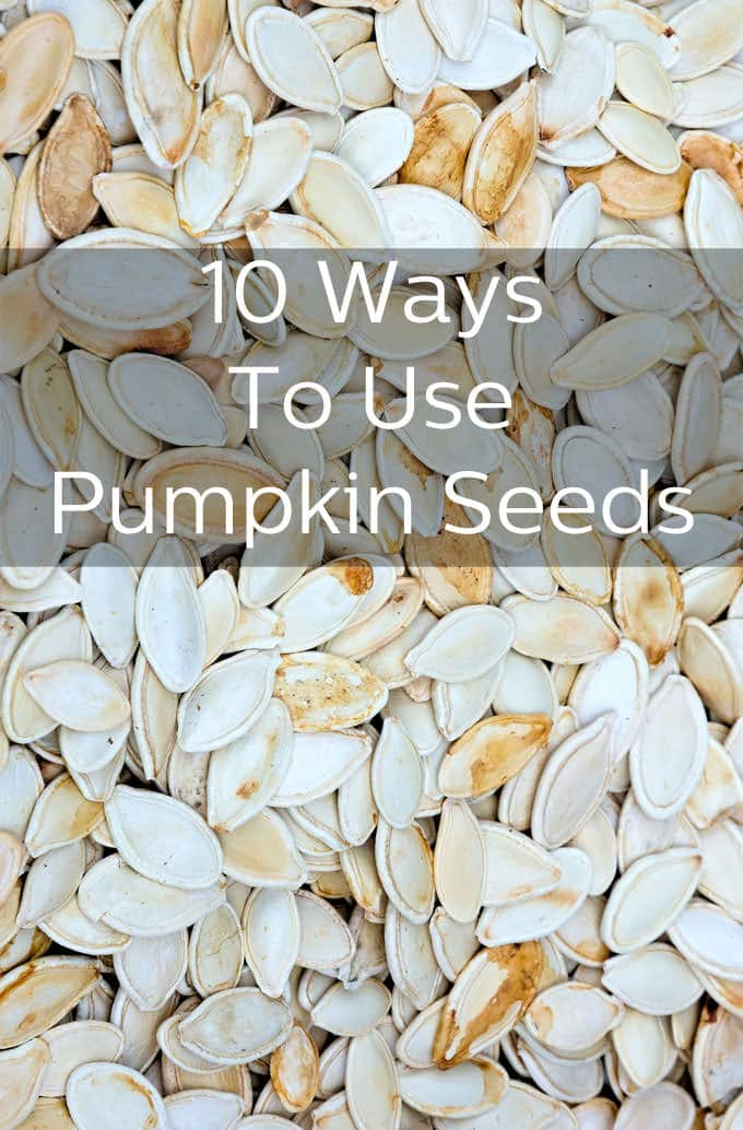 10 Ways To Use Pumpkin Seeds