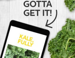 All of our delicious kale recipes plus tips and how to's to make kale better than ever!