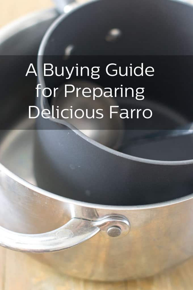 A Buying Guide for Preparing Delicious Farro
