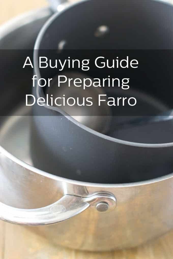 A Buying Guide for Preparing Delicious Farro