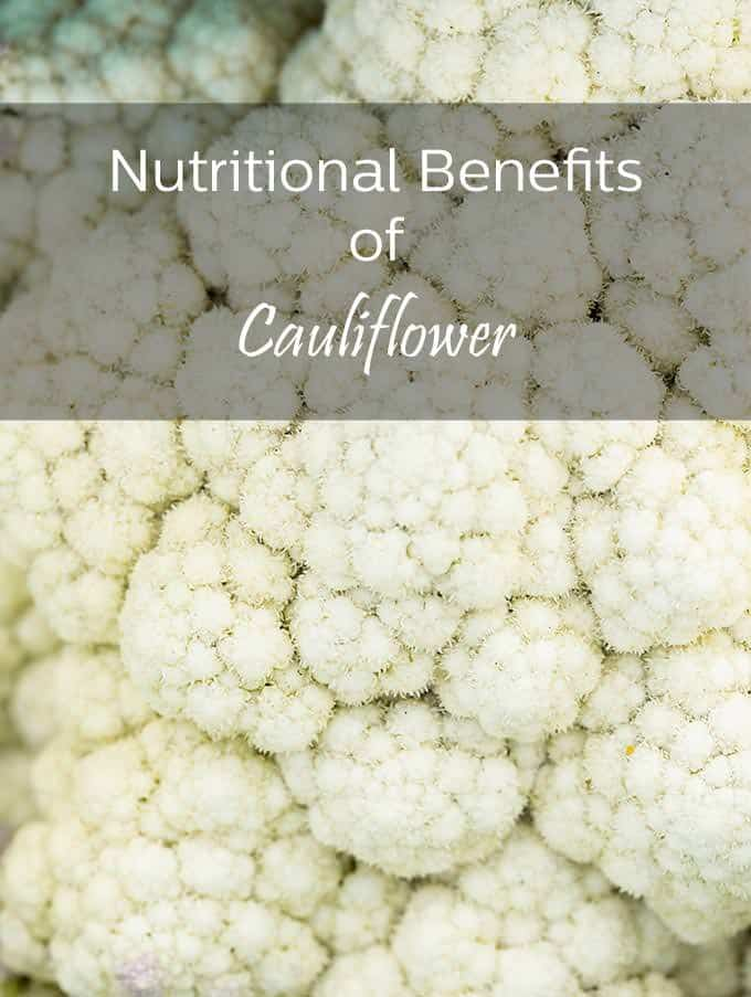 Cauliflower is a powerhouse when it comes to nutrition. Get the details here.