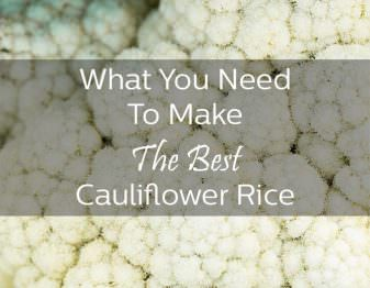Cauliflower Rice Shopping Guide