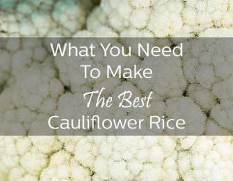 Cauliflower Rice Shopping Guide