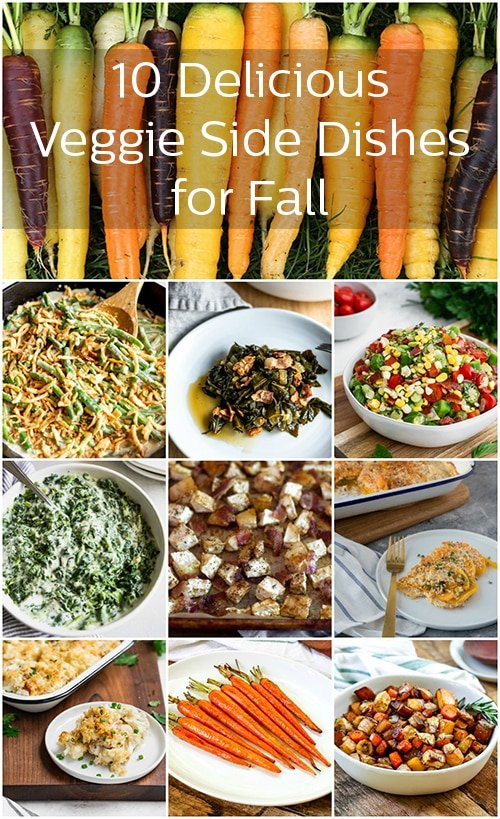 10 Delicious Veggie Side Dishes for Fall