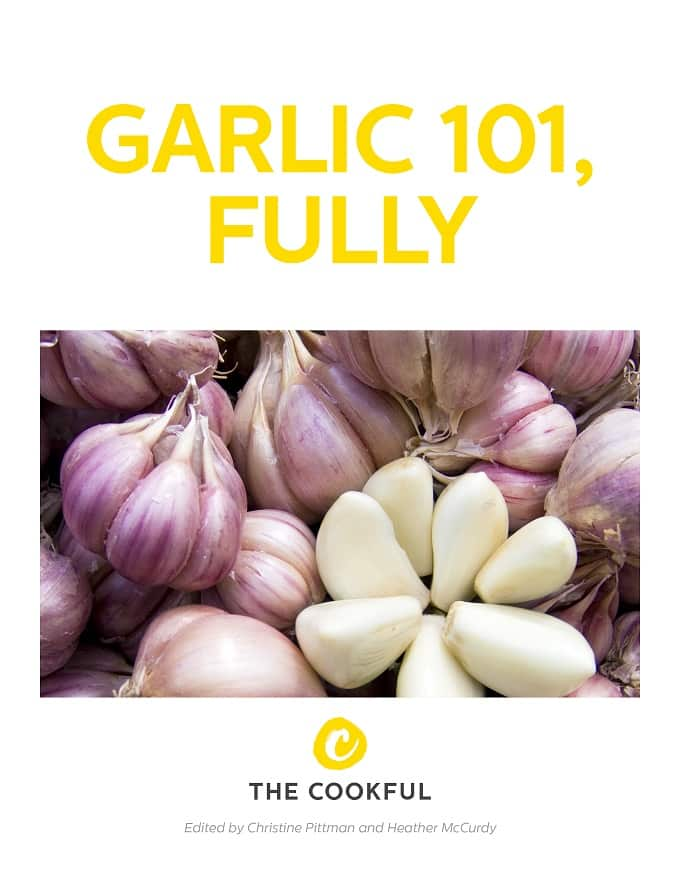 Find out everything you need to know to enjoy garlic to the fullest, with recipes and ideas galore, in this gorgeous (and free!) ebook just for you.