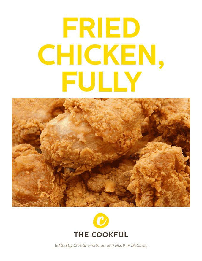 Find out everything you need to know to enjoy fried chicken to the fullest, with recipes and ideas galore, in this gorgeous (and free!) ebook just for you.
