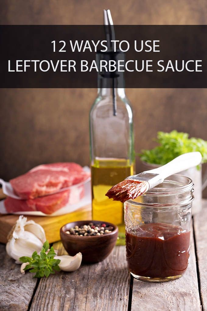 Jar of bbq sauce with basting brush, meat and seasonings in background. Text reads 12 Ways to use Leftover Barbecue Sauce.
