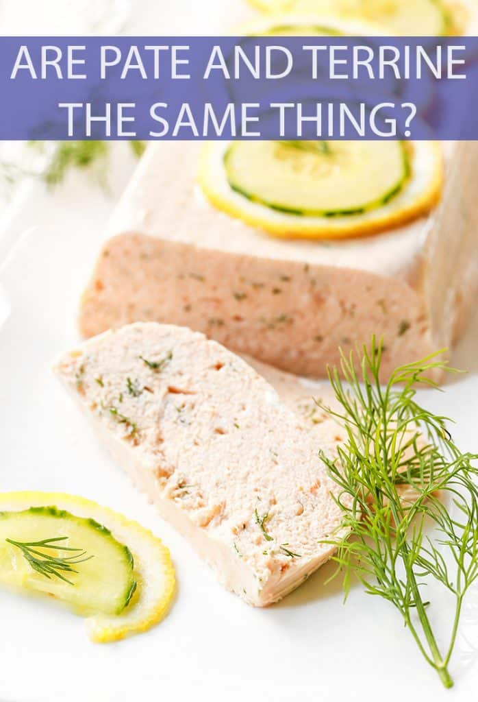 What defines a pate? What about a Terrine? Are they the same thing or completely different dishes?