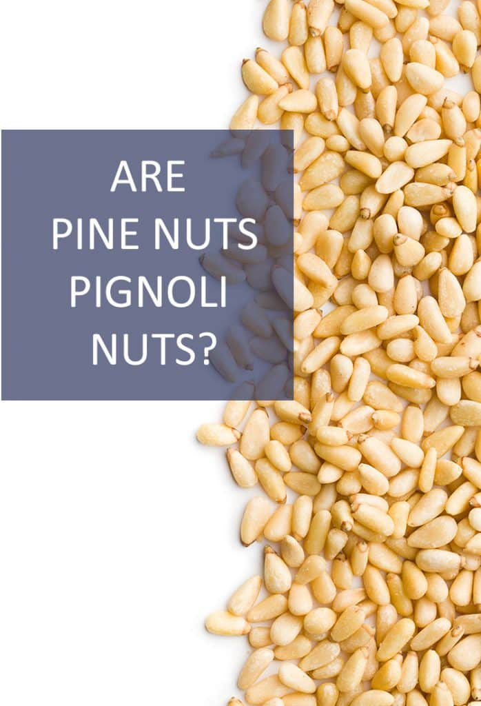 This Italian staple has an equally Italian name. But could pignoli nuts really just be pine nuts?