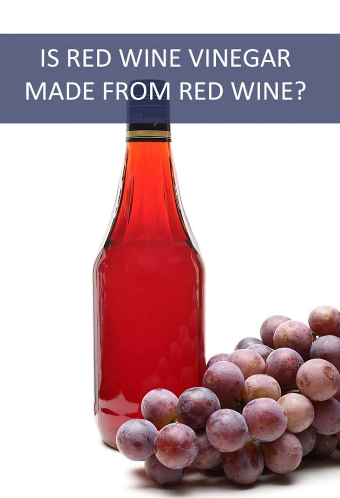 Is red wine vinegar really made from red wine? If it is, what happened to the alcohol?