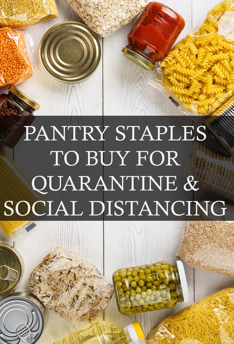 Confused on what you should have on hand for potential quarantine? We\'ve got you covered with pantry staples. #pantrystaples #pantryfoods #quarantine #socialdistancing