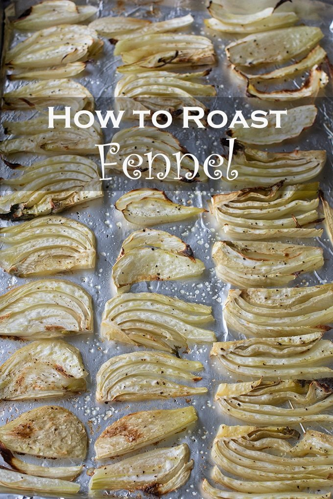 Roasted fennel tastes a bit like licorice and has a wonderful meaty texture that is so satisfying.