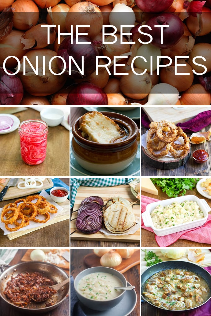 text overlay the best onion recipes with collage of pickled onions, french onions soup, onion rings, grilled onions, creamed onions, caramelized onions, french onion chicken and cream of onion soup
