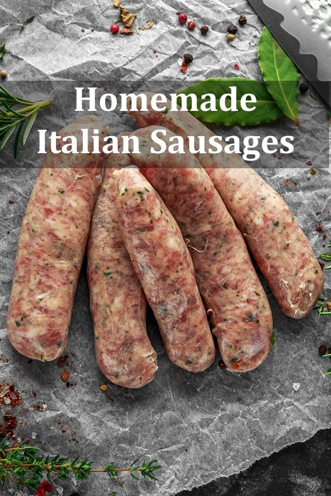 Homemade uncooked Italian sausages on a crumpled wax paper surrounded by seasonings and herbs. The words Homemade Italian Sausages are on the image.