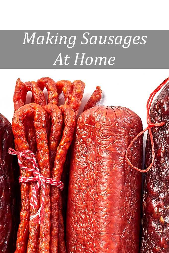 """A variety of sausage times on a white background with the text """"Making Sausages At Home"""" on the image."""
